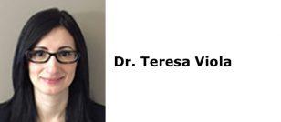 Dr. Teresa Viola