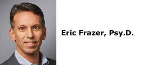 Eric Frazer, Psy.D.