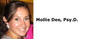 Mollie Dee, Psy.D.