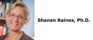 Shanan Raines, Ph.D.
