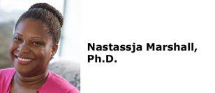 Nastassja Marshall, Ph.D.