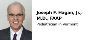 Joseph F. Hagan, Jr., M.D., FAAP