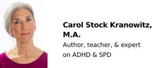 Carol Stock Kranowitz, M.A.