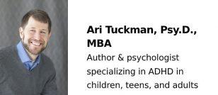 Ari Tuckman, PsyD, MBA