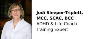 Jodi Sleeper-Triplett, MCC, SCAC, BCC