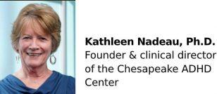 Kathleen Nadeau, Ph.D.
